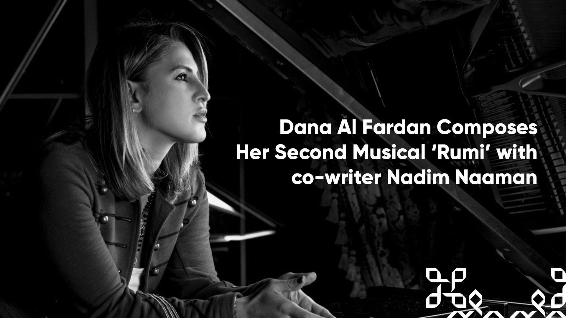 Dana Al Fardan Composes her Second Musical 'Rumi' along with Co-Writer and West End star Nadim Naaman